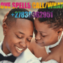 Lost Love Spell Casters in Soweto +27838962951